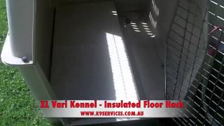 Vari Kennel Dog Crate Hack - Custom Insulated Floor Install - Www.k9services.com.au