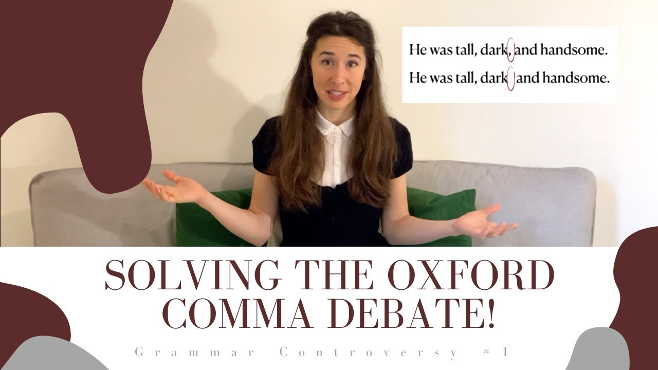 The Oxford Comma Debate: Solved - YouTube