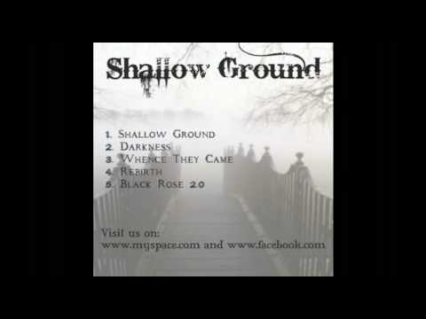 Shallow Ground - Darkness