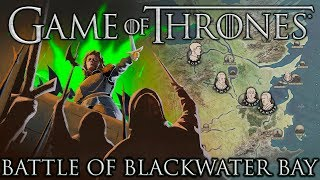Game of Thrones: Battle of the Blackwater
