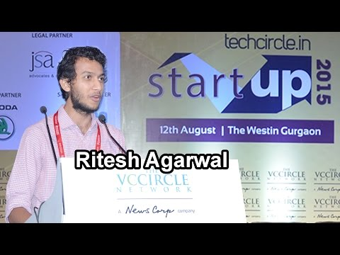 Ritesh Agarwal,   Founder & CEO, OYO Rooms