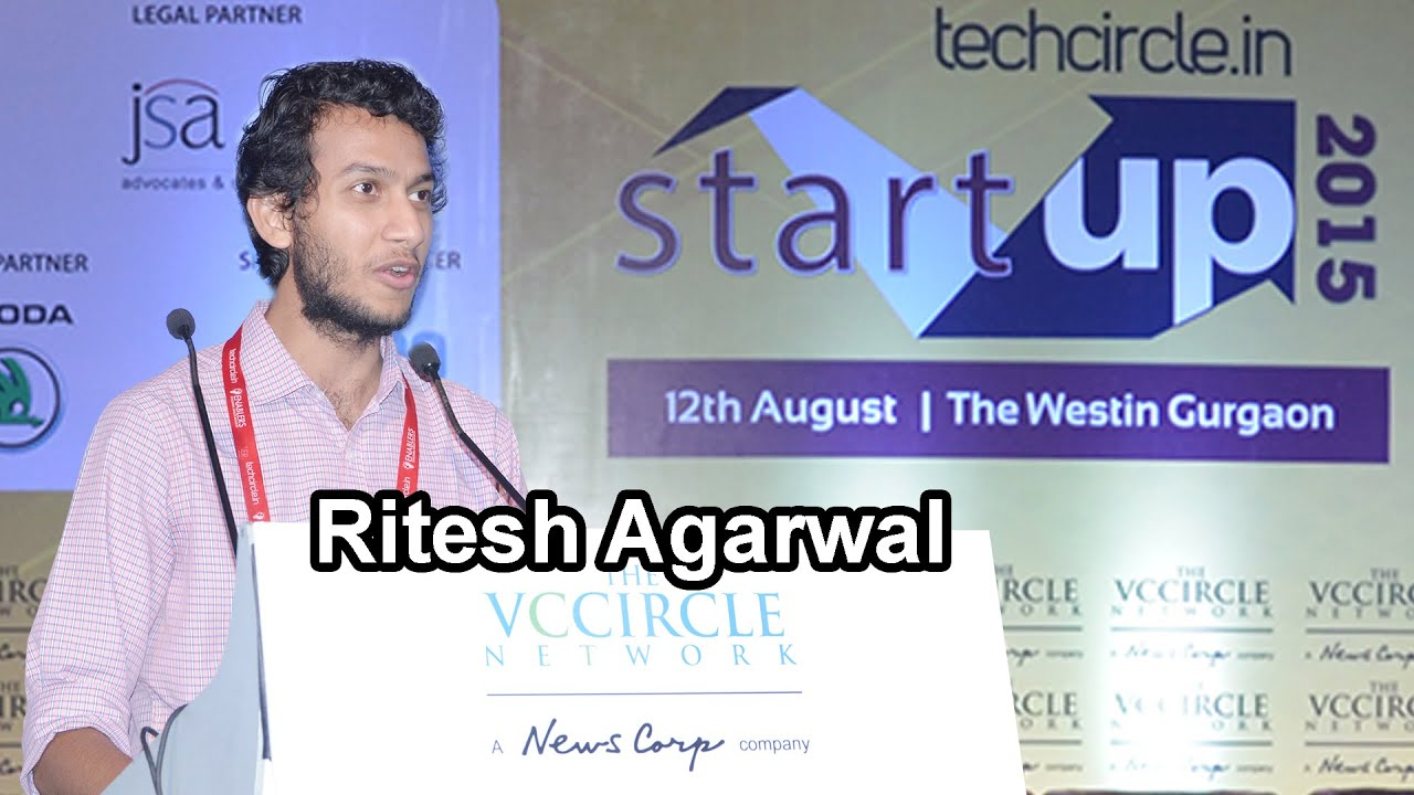 Ritesh Agarwal, Founder & CEO, OYO Rooms - YouTube