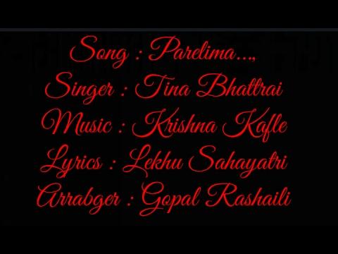 Parelima - Female Version - Krishna Kafle Ft. Tina Bhattrai (Lyrical ...