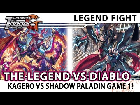 "Kai ""The Legend"" Kagero vs Diablo Shadow Paladin Game 1 - Cardfight!! Vanguard"