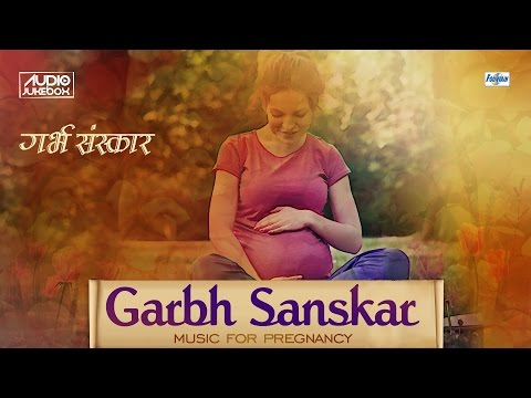 Full Garbh Sanskar in Marathi | Garbha Raksha, Kalyana Mantras | Music for Pregnancy