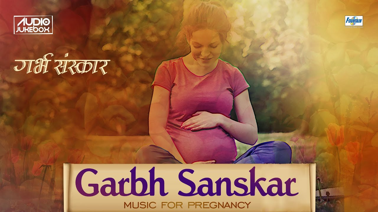 Full Garbh Sanskar in Marathi   Garbha Raksha  Kalyana Mantras     Full Garbh Sanskar in Marathi   Garbha Raksha  Kalyana Mantras   Music for  Pregnancy   YouTube