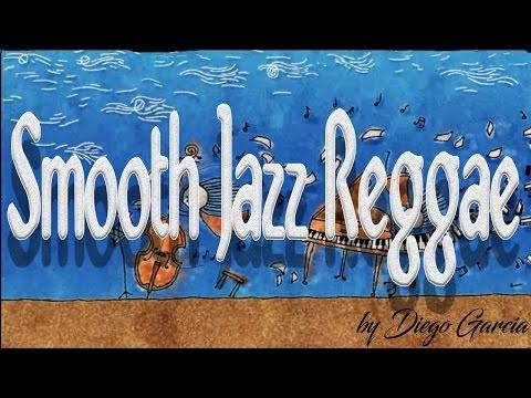 Smooth Jazz Reggae Instrumental - YouTube