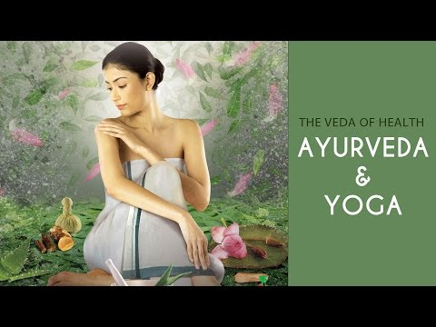 The Veda of Health - Video on Ayurveda and Yoga