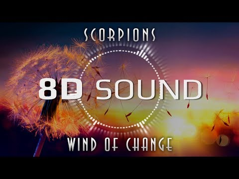 Scorpions - Wind Of Change (8D SOUND)