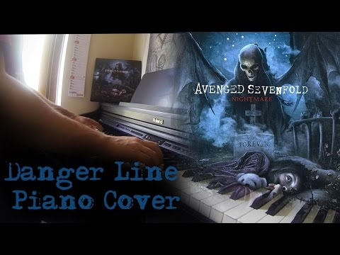 Avenged Sevenfold - Danger Line - Piano Cover