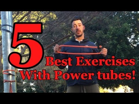 5 Best exercises with power tubes!