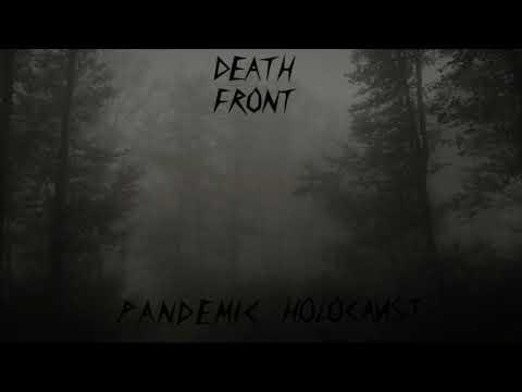 Death Front -  Pandemic Holocaust (Single: 2020)
