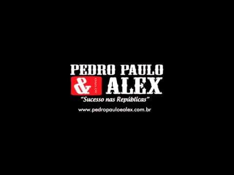 Pedro Paulo E Alex - 06 Hoje Eu To Pro Crime (DVD FÃS) +Download
