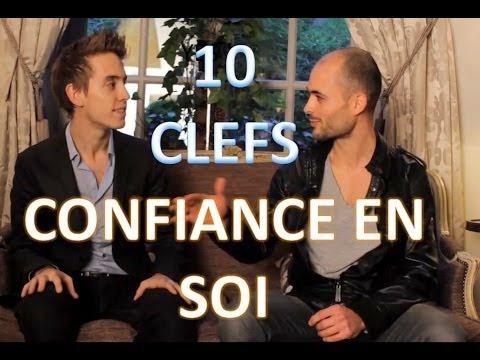 10 CLES POUR AVOIR « CONFIANCE EN SOI »