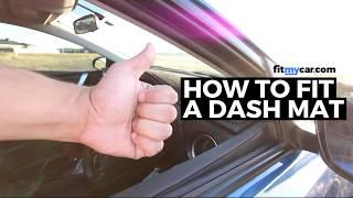 How To Fit A Dash Mat - FitMyCar.com
