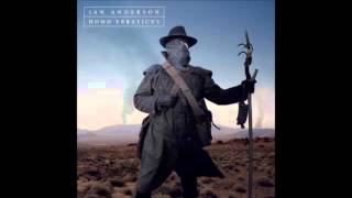 Ian Anderson - Enter the Uninvited