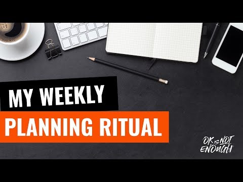 My Weekly Planning Ritual - Plan your week like a PRO 0