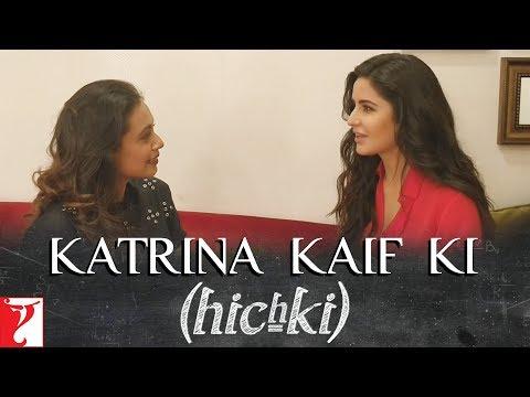 Katrina Kaif ki Hichki