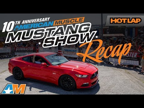 2018 AmericanMuscle Mustang Car Show Recap - World's Largest One Day Mustang Show AM2018 - Hot Lap