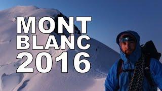 Mont Blanc août 2016 - Voie normale [ENG Sub]