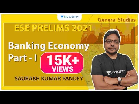 ESE 2021 Prelims | Banking Economy Part - I | GS | Saurabh Kumar Pandey