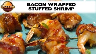 Grill Dome Kamados - Bacon Wrapped Pimento Cheese Stuffed Shrimp