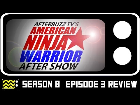America Ninja Warrior Season 8 Episode 3 Review & After Show | AfterBuzz TV