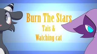 Burn the stars // meme ( Collabo Tais )