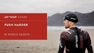 PUSH HARDER | ORCA SONAR