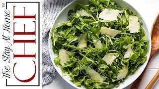 How to Make Restaurant Style Arugula Salad  | The Stay At Home Chef