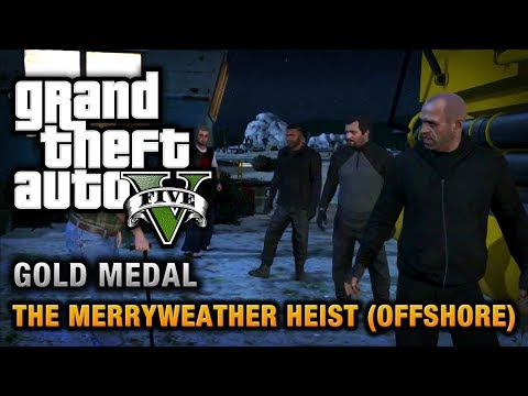 GTA 5 - Mission #32 - The Merryweather Heist (Offshore) [100