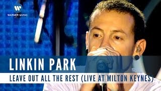 Download lagu Linkin Park Leave Out All The Rest MP3