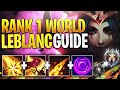 The ULTIMATE Season 10 LEBLANC Guide - BEST Tips to CARRY - Combos & Tricks | LoL Challenger Guide