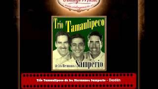 TRIO TAMAULIPECO DE LOS HERMANOS SAMPERIO Mexico Collection CD 15. Desdén