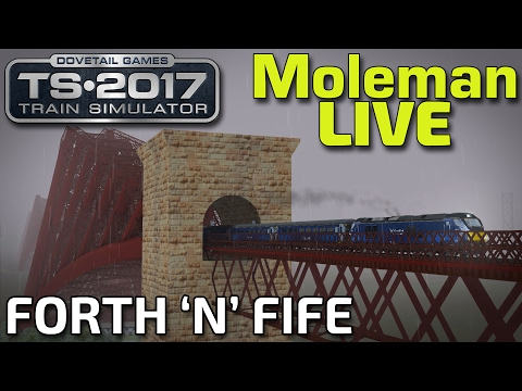 Train Simulator 2017 | Forth 'n' Fife! | ScotRail BR Class 68 (Moleman Live)