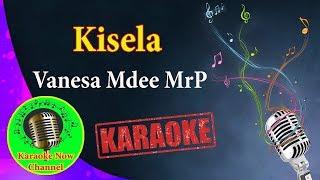 [Karaoke] Kisela- Vanesa Mdee Mr P- Karaoke Now