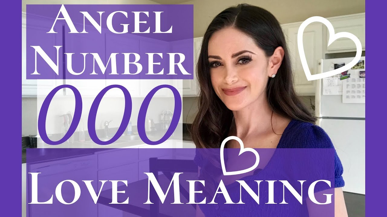 Angel Number 000 Love Meaning | Repeating Number 000 Love Meaning