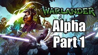 WARLANDER Gameplay Walkthrough Part 1 ALPHA - No Commentary [PC Steam 1080p]