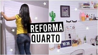REFORMA NO MEU QUARTO - ANTES E DEPOIS   PARTE 1