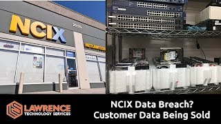 NCIX Data Breach? Customer Data Being Sold