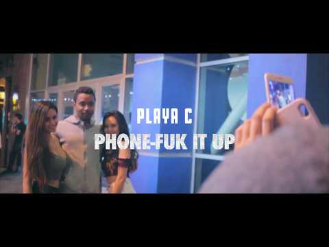 Playa C Phone - Fuk it up