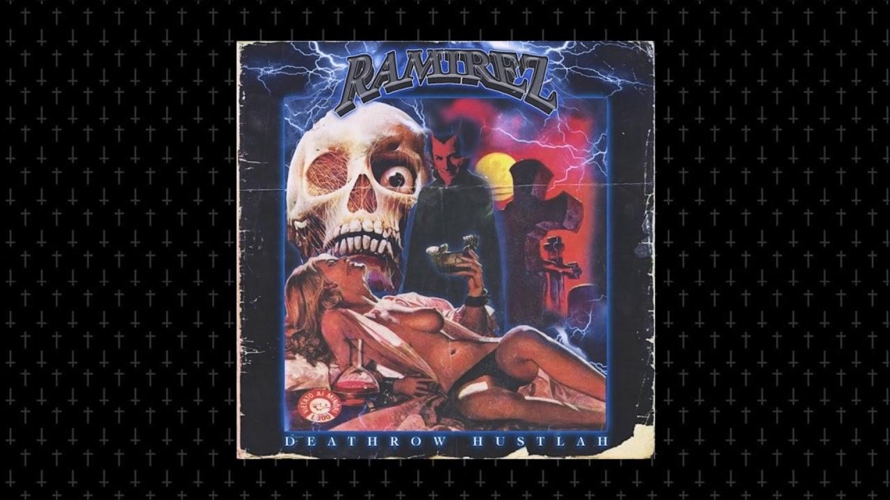 RAMIREZ - Deathrow Hustlah