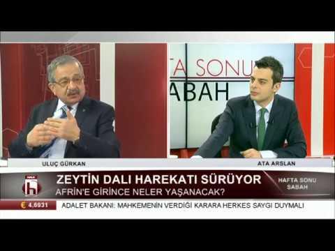 Afrin'e girince neler yaşanacak? 11 Mart 2018 / Uluç Gürkan
