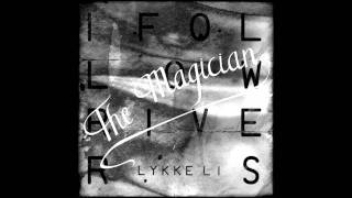Lykke Li - I Follow Rivers (The Magician Remix) (Instrumental)