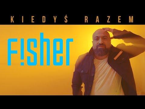 FISHER - Kiedyś Razem (Official Video)