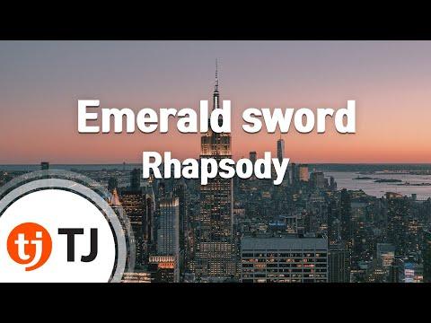 [TJ노래방] Emerald sword - Rhapsody / TJ Karaoke