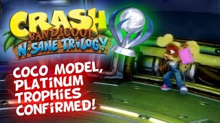Crash Bandicoot N. Sane Trilogy - Coco In-Game Model - Platinum Trophies Confirmed & More