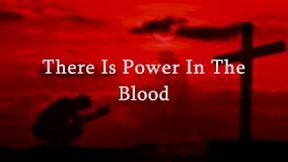 Power In The Blood Lyrics