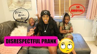 DISRESPECTFUL KIDS PRANK ON MOM