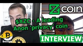 Bravado / Zcoin Interview - $XZC: A leading anon 'privacy' coin